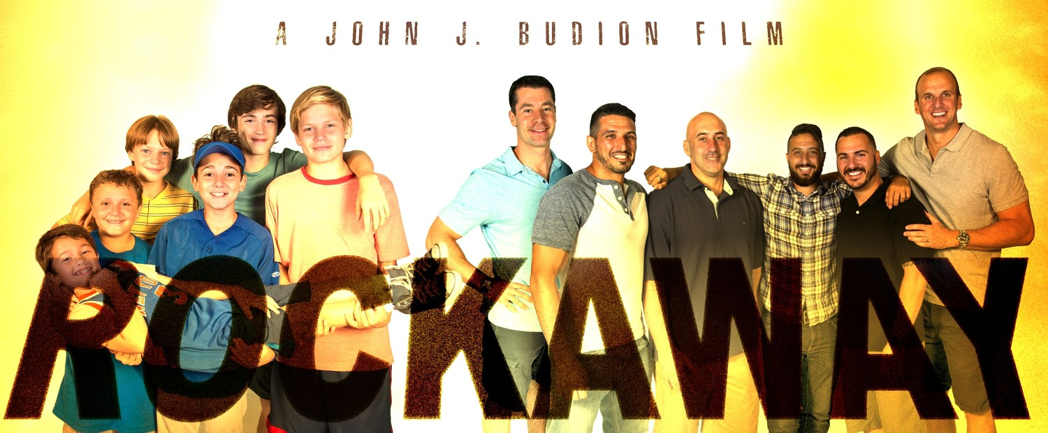 """Rockaway"" was written and directed by John J. Budion about his experiences growing up in East Rockaway. On the left side of the graphic were stars Maxwell Apple (young John), being carried, and, from left, James DiGiacomo (Dom), Tanner Flood (Brian), Colin Critchley (Sal), Keidrich Sellati (Anthony) and Harrison Wittmeyer (Billy). On the right, from left, were Executive Producer Billy Glynn, Anthony Budion, Dominic Carre, John J. Budion, Sal Corso and Brian Gallagher."