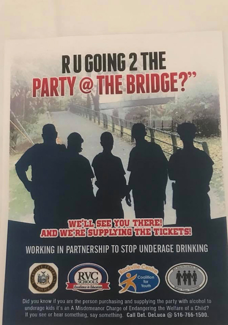 The Rockville Centre Coalition for Youth handed out fliers warning teenagers of the consequences they could face if caught at the bridge.