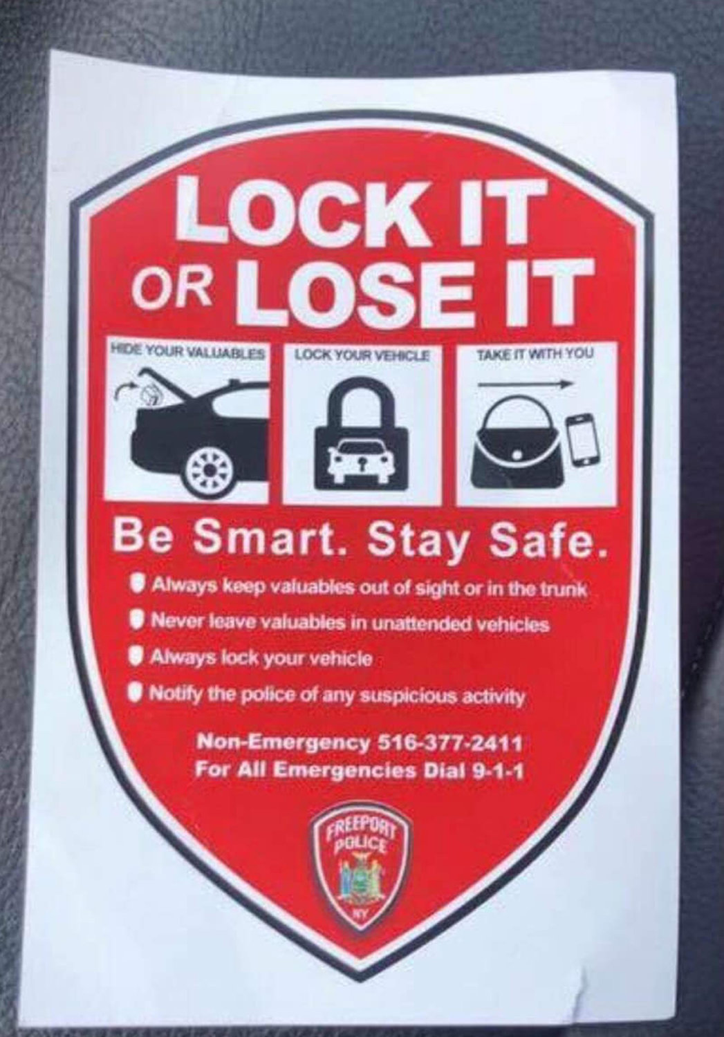 "The flyer of the ""Lock it or Lose it"" initiatives inserted in unlocked cars were a part of Police Department's efforts to decrease the number of larcenies in the village."