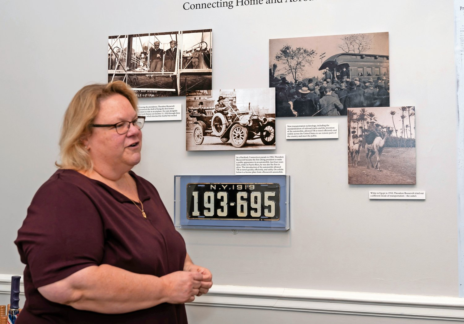 Photographs of Theodore Roosevelt are included in the exhibit to show the ways that the president participated in the newest technology, including riding in an airplane, Susan Sarna, the museum's curator of said.