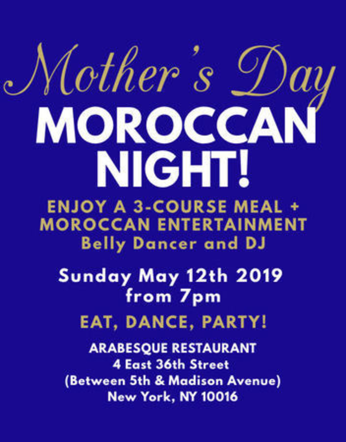 Mother's Day: 3-Course Dinner + Belly Dance Show! Tickets at