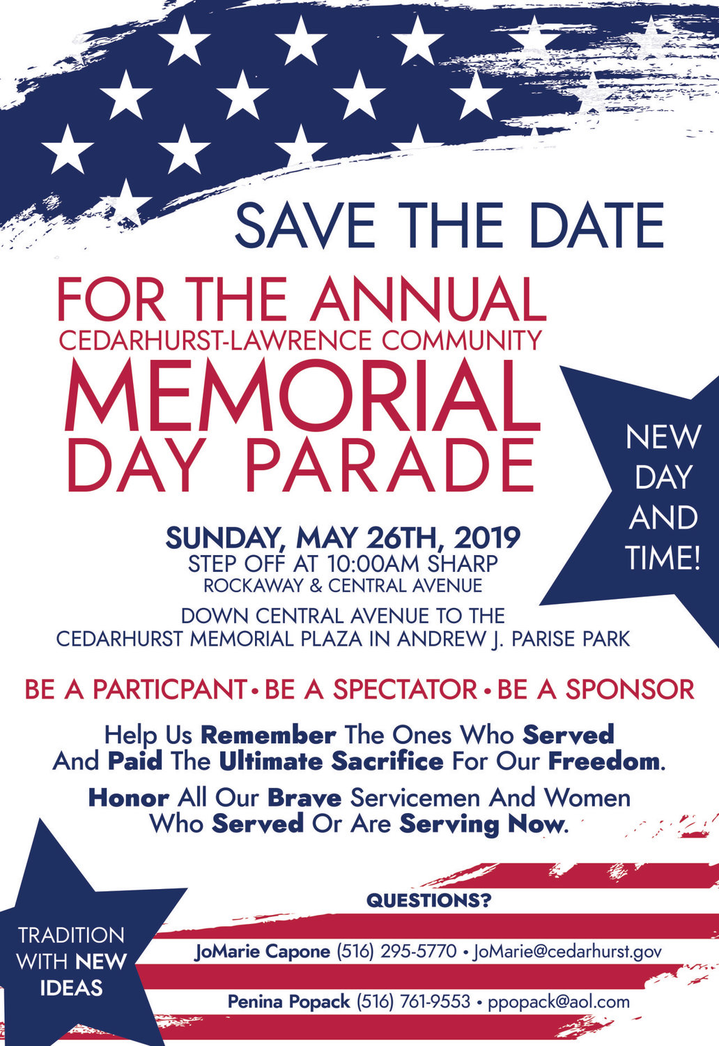 The Cedarhirst-Lawrence Memorial Day Parade is moving to Sunday this year and gets underway at the intrsection of Rockaway Turpike and Central Avenue in Lawrence at 10 a.m.