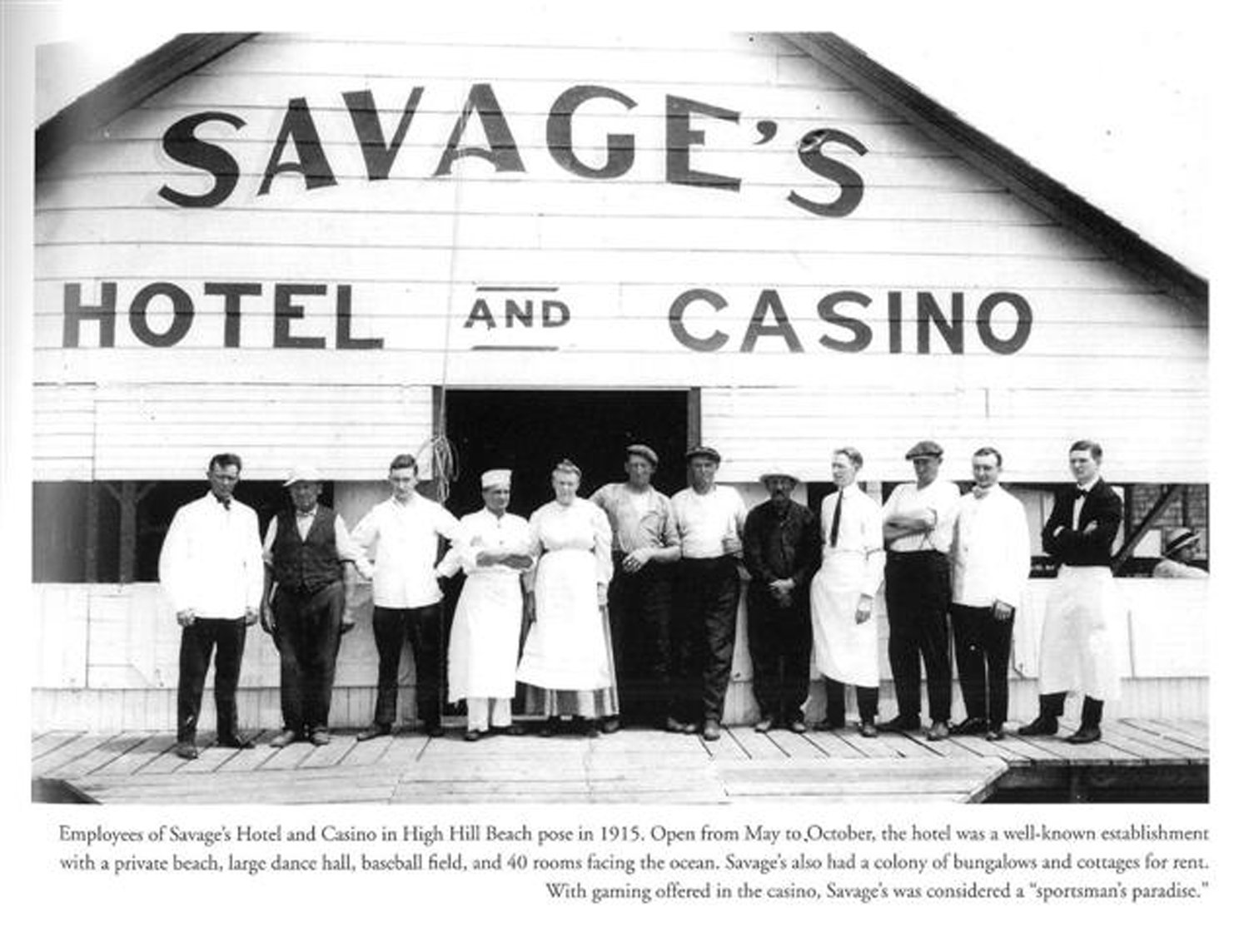 Savage Hotel and Casino, circa 1920, catered to a local crowd from Long Island and New York City