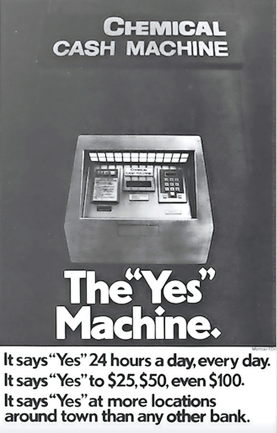 Chemical Bank introduced the ATM in 1969 in Rockville Centre before Chase acquired the company in 1996.