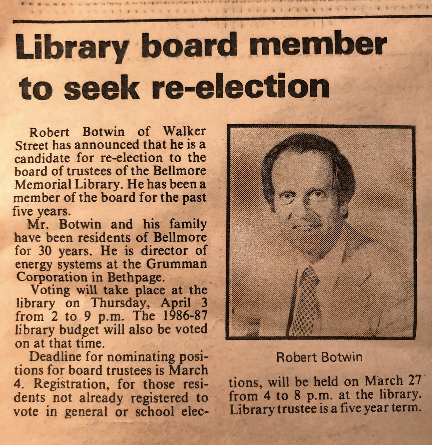 An old clipping of the Bellmore Life shows a brief on Botwin seeking re-election to the Bellmore Memorial Library board of trustees. He served as a trustee for nearly four decades.