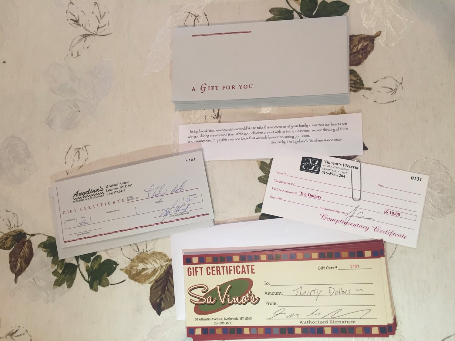The gift cards came from three Lynbrook businesses, Savino's Restaurant & Wine Bar, Vincent's Pizzeria and Restaurant and Angelina's Pizzeria and Restaurant.