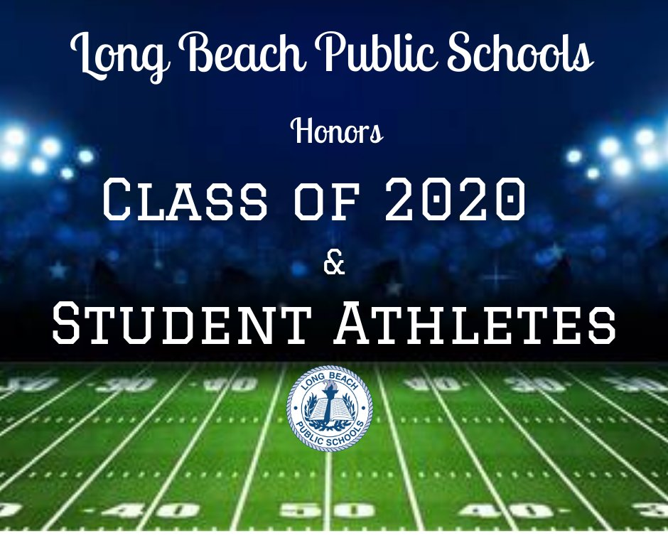 On Friday, the Long Beach Public School District will honor the Class of 2020 and athletes, who did not get to play their final season because of the Covid-19 pandemic.
