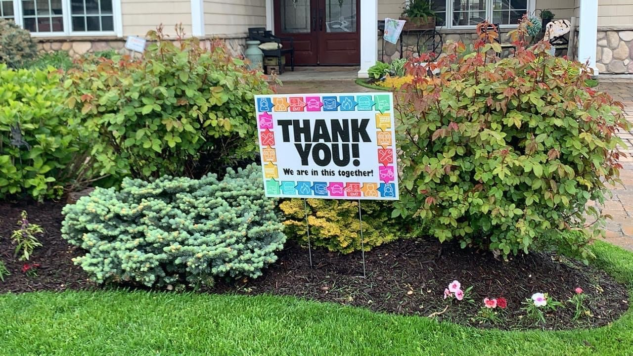 The signs have been appearing outside homes in several villages and towns, since three East Rockaway residents started an initiative to create them to thank essential workers and deliver the proceeds to houses of worship and food pantries.