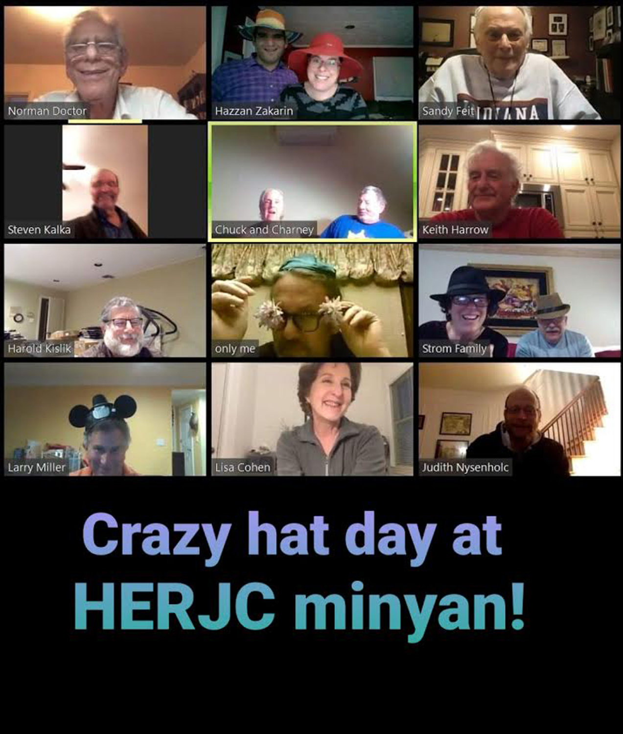 Congregants at the Hewlett-East Rockaway Jewish Centre celebrated Hat Day on Zoom — the online platform they have used since their center's switch to virtual services.