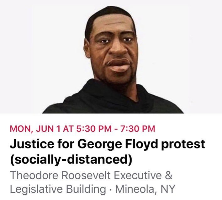 A 'Justice for George Floyd' protest rally will be held outside the Nassau County Legilayue buiding in Mineola today starting at 5:30 p.m.