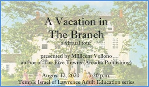 Author Millicent Vollono will host a virtual event through Temple Israel of Lawrence that will explore how the Five Towns looked in the late 19th and early 20th century.