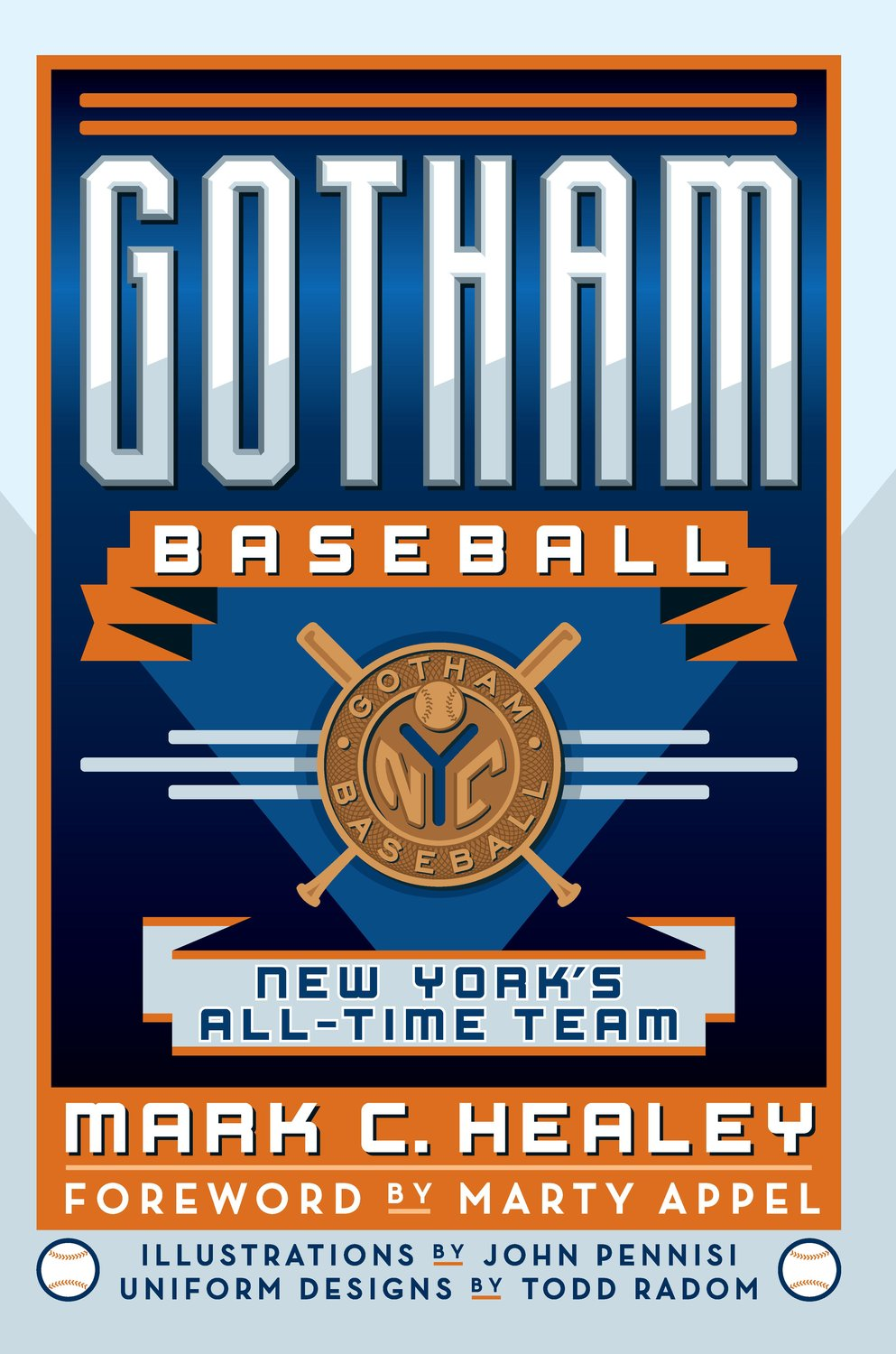 "The cover of ""Gotham Baseball: New York's All-time Team."""