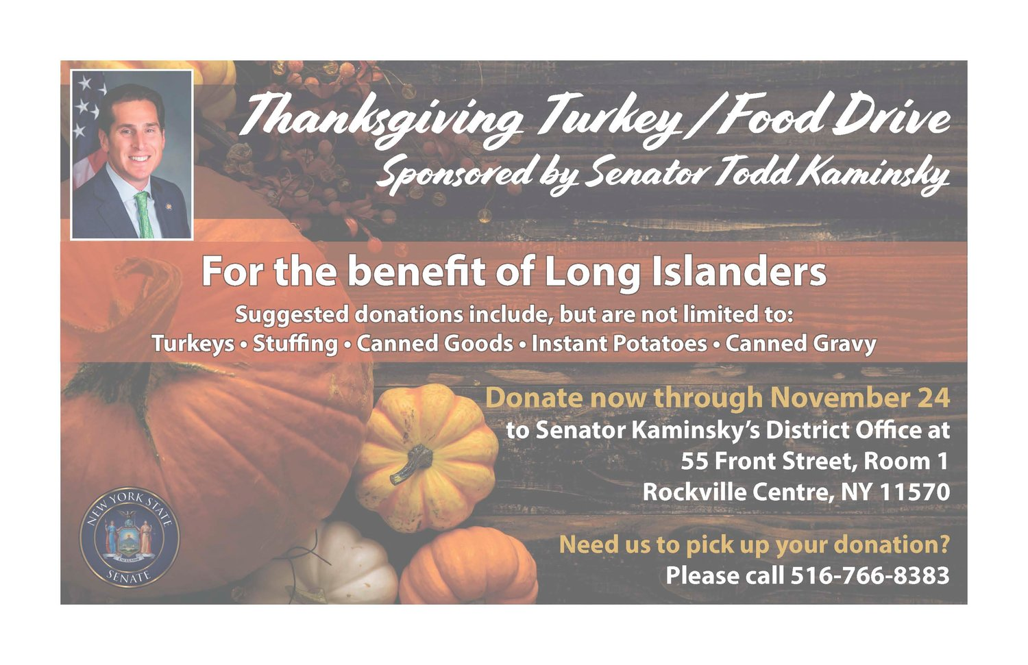 Thanksgiving food donations can be sent to State Sen. Todd Kaminsky's office in Rockville Centre until Nov. 24.