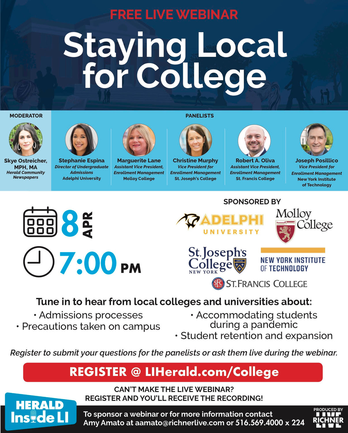 Herald Inside LI will host a staying local for college informational webinar April 8 at 7 p.m.