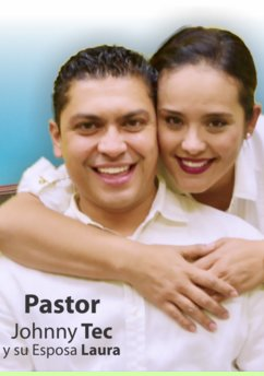 Pastor Johnny and Laura Tec